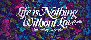 http://www.imagesbuddy.com/life-is-nothing-without-love-facebook-quote ...