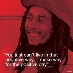 Bob Marley (I.Quote - Positive Day) print by Celebrity Image
