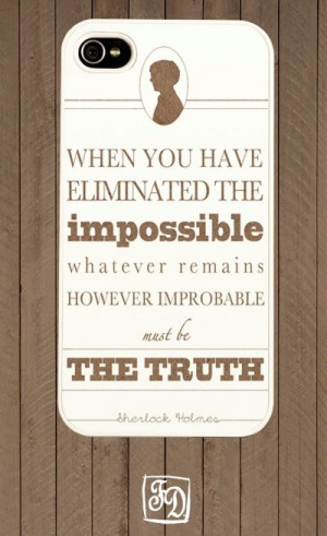 Sherlock holmes quotes, famous, best, sayings, impossible
