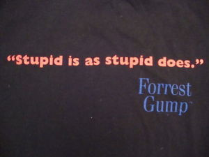 Vintage-Stupid-Is-As-Stupid-Does-Funny-Quote-Forrest-Gump-Family-Movie ...