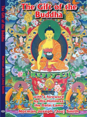 The Gift of the Buddha: A Happy Life