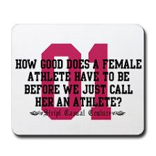 Female Athlete Quote Mousepad for