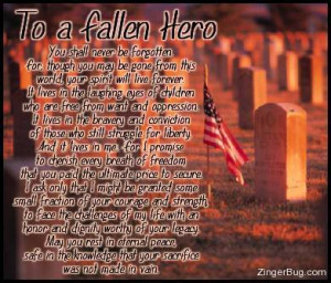 ... treated terrible. Thank you for honoring this family and fallen hero