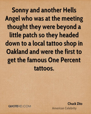 Sonny and another Hells Angel who was at the meeting thought they were ...