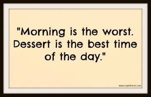 Funny Too Early In The Morning Quotes The following quote is from