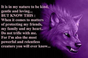 ... my friends, my family and my heart.. Do not trifle with me. For I'm
