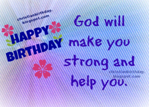 quoteshere is a christian through 100s of christian birthday sayings ...