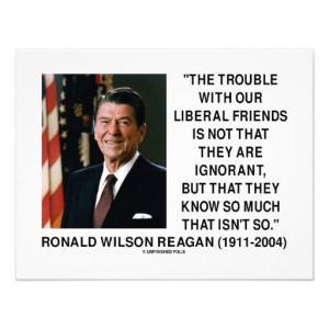 Ronald Reagan Trouble With Liberal Friends Quote Custom Announcements