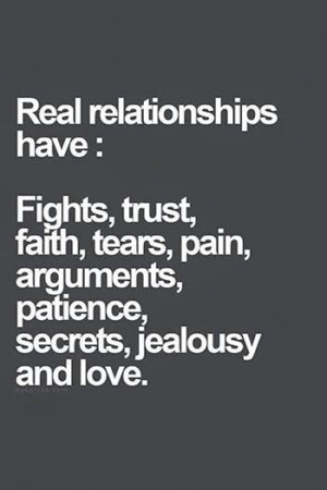 ... tears, pain, arguments, patience, secrets, jealousy and love. #quote