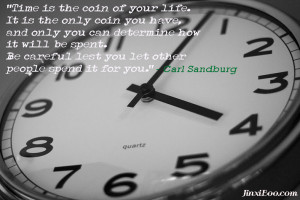 Quote About Spending Time Wisely - Carl Sandburg