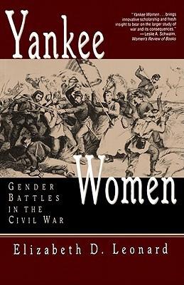 """Start by marking """"Yankee Women: Gender Battles in the Civil War ..."""