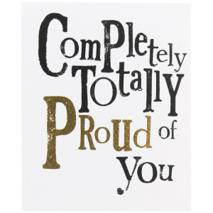 The Bright Side Totally Proud Of You Card