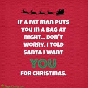 MORE FUNNY CHRISTMAS SAYINGS: