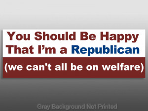 Details about Happy I'm Republican Sticker -anti welfare tea party us