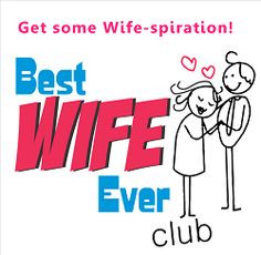 Best Quotes To Your Wife ~ Best Wife Ever Club (Wife-spiration Quotes ...