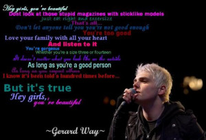 hey girls you re beautiful anothermaybe321 aug 26 2007 quote by gerard ...