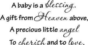 ... precious little angel, To cherish and to love wall art wall sayings