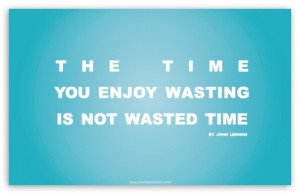 Wasting Time quote #2
