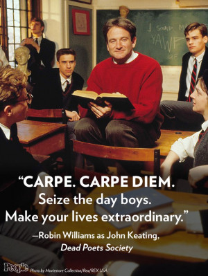 ... Quotes, Inspiration, Living Extraordinary, Dead Poets Society Quotes
