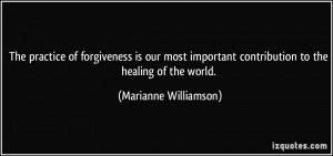 ... contribution to the healing of the world. - Marianne Williamson
