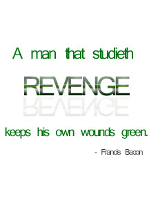 READ MORE - Revenge Quotes - Quotations and Famous Quotes on Revenge