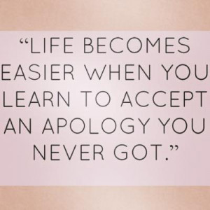 Quotes About Hurting Someone And Being Sorry This quote speaks volumes ...