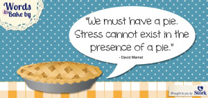 Only happiness can exist in the presence of pie #Baking #Quotes