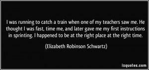 More Elizabeth Robinson Schwartz Quotes