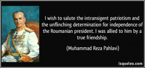wish to salute the intransigent patriotism and the unflinching ...