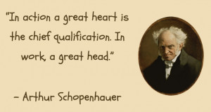 In action a great heart is the chief qualification. In work, a great ...