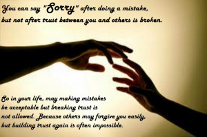 Why Breaking Trust Is Not Allowed