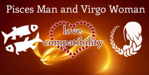 How Compatible is the Relation Between Pisces Man and Virgo Woman?