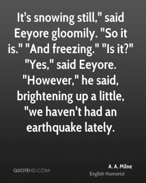 Eeyore Quotes - Eeyore Quotes - Page 1 | QuoteHD