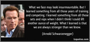 Weight Lifting Quotes Arnold More arnold schwarzenegger
