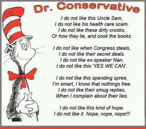 MORE WORDS OF WISDOM FROM DR. CONSERVATIVE!