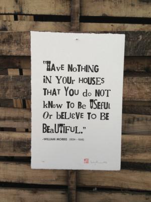 William Morris quote, letterpress typography print poster: Black ink ...