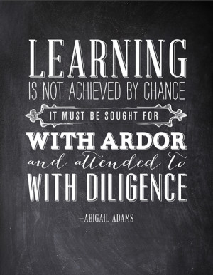 Lovely Abigail Adams quote stylized by Fifth and Hazel