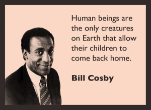 Bill Cosby Funny Quotes Thank you, bill cosby,