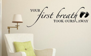 Wall Decor Plus More WD100K Your First Breath Took Ours Away Nursery ...
