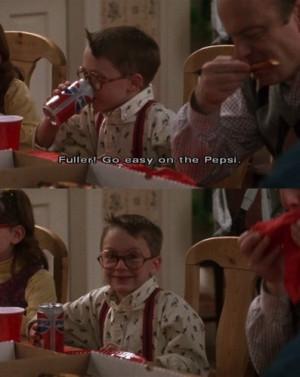 Home Alone Fuller, Go Easy on the Pepsi