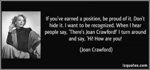 never go outside unless I look like Joan Crawford the movie star. If ...