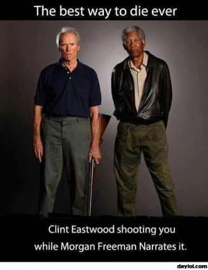 to die ever. Heroes of the Internet.: Buckets Lists, Morgan Freeman ...