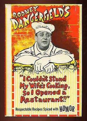 Rodney Dangerfield Birthday Quotes