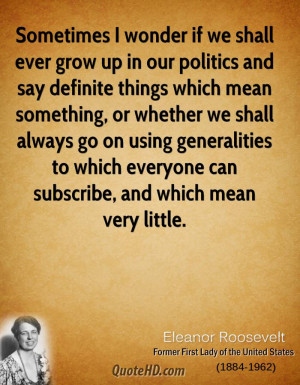Eleanor Roosevelt Politics Quotes