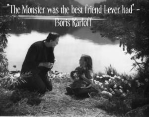 Frankenstein - Karloff Quote