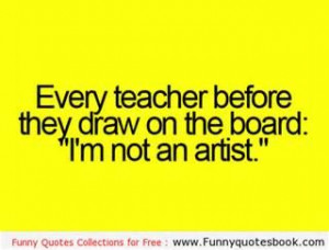 Funny Teacher Quotes - Bing Images