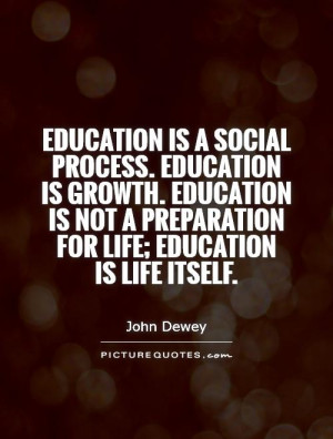 Life Quotes Education Quotes Growth Quotes Preparation Quotes John ...
