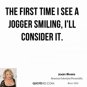 joan-rivers-joan-rivers-the-first-time-i-see-a-jogger-smiling-ill.jpg