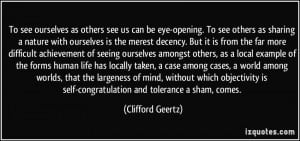 To see ourselves as others see us can be eye-opening. To see others as ...