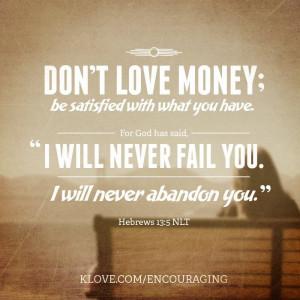 Don't love money...